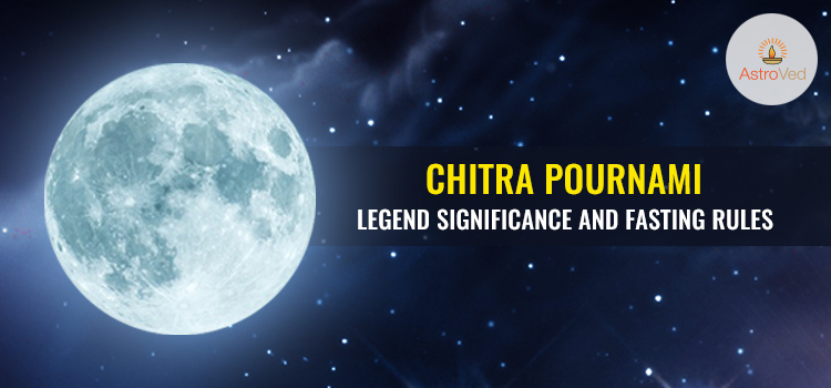 chitra-pournami-legend-significance-and-fasting-rules