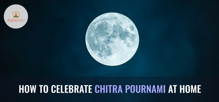 How to Celebrate Chitra Pournami at Home