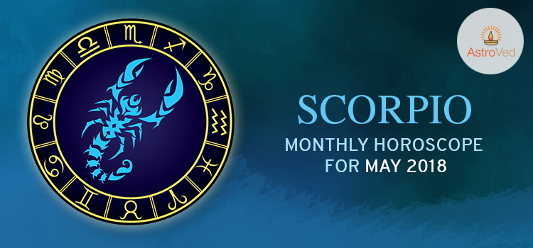 may-2018-scorpio-monthly-horoscope
