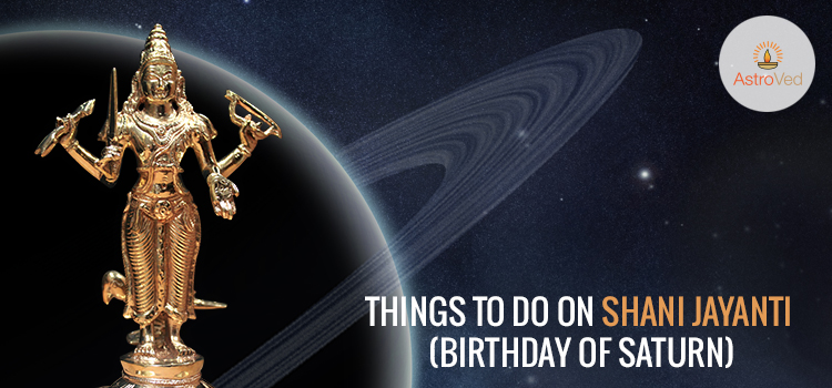 Things To Do On Shani Jayanti (Birthday of Saturn)