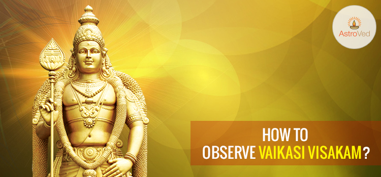 how-to-observe-vaikasi-visakam
