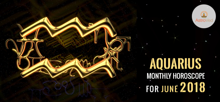 june-2018-aquarius-monthly-horoscope