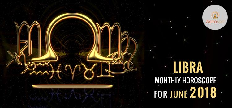 june-2018-libra-monthly-horoscope