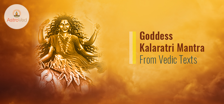 Goddess Kalaratri Mantra From Vedic Texts