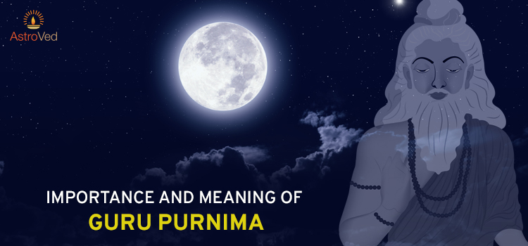 importance-and-meaning-of-guru-purnima