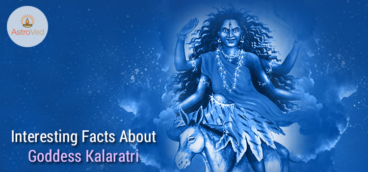 Interesting Facts About Goddess Kalaratri