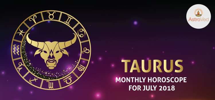 july-2018-taurus-monthly-horoscope