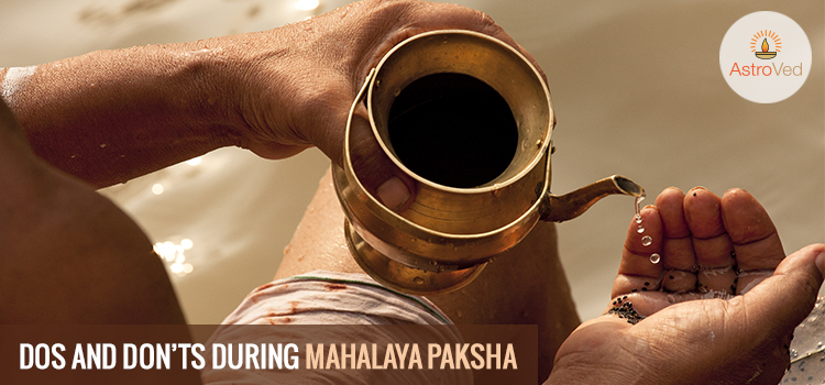 Dos and Don'ts During Mahalaya Paksha