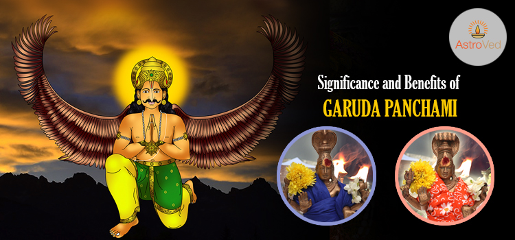 Significance and Benefits of Garuda Panchami