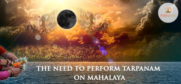 The Need to Perform Tarpanam on Mahalaya