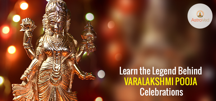 Learn the Legend Behind Varalakshmi Pooja Celebrations