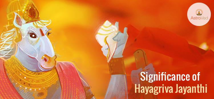 Significance of Hayagriva Jayanthi