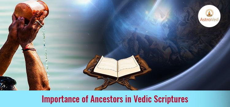 importance-ancestors-vedic-scriptures