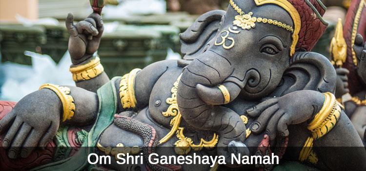 Om Shri Ganeshaya Namah Mantra