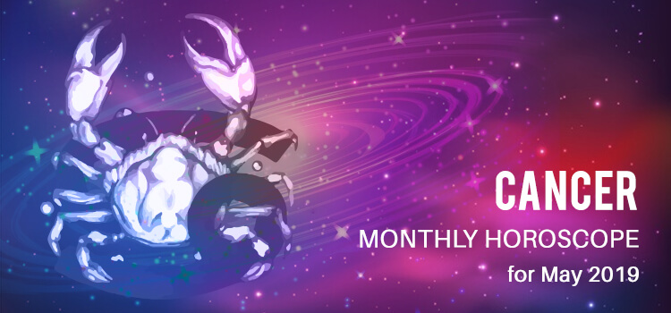 Cancer Monthly Horoscope 2019