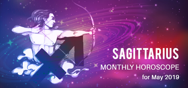 may-2019-sagittarius-monthly-horoscope-predictions
