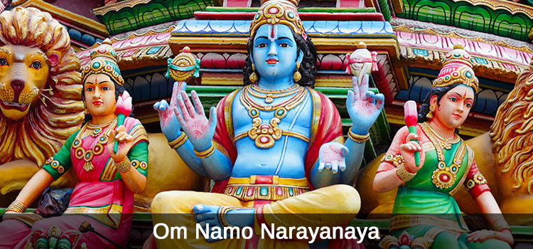 Om Namo Narayanaya Mantra Meaning and benefits