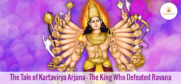 The Tale of Kartavirya Arjuna
