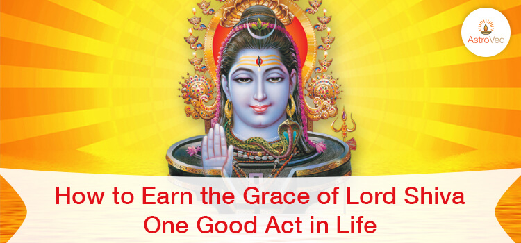 How to Earn the Grace of Lord Shiva
