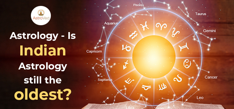 Indian Astrology By Date Of Birth Is Still the Oldest
