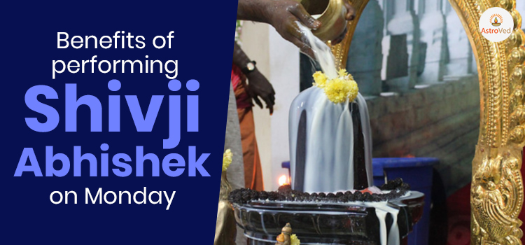 Benefits of Performing Shiva Abhishekam on Monday