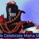 Why We Celebrate Maha Shivaratri