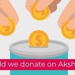 What should we donate on Akshaya Tritiya