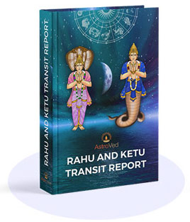 Rahu & Ketu Transit Report