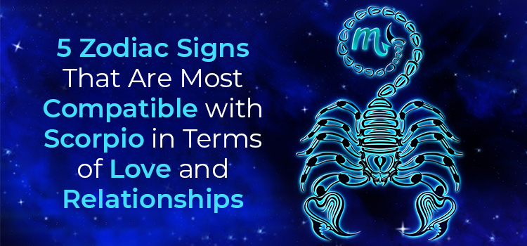 Five zodiac signs that are very compatible with Scorpio in terms of love and relationships