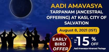 AADI AMAVASYA TARPANAM (ANCESTRAL OFFERING) AT KASI, CITY OF SALVATION