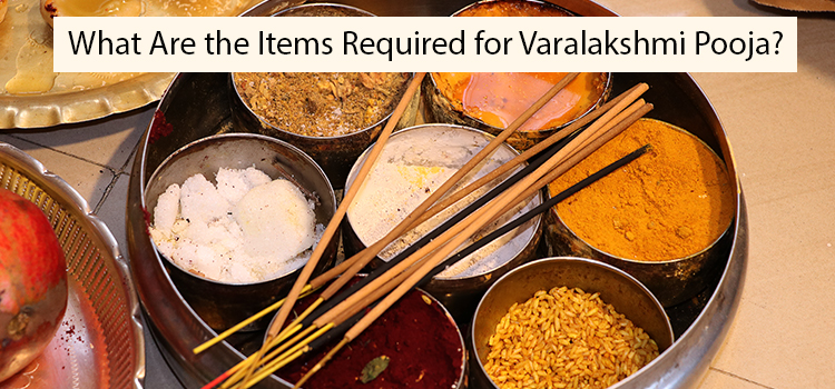 What Are the Items Required for Varalakshmi Pooja