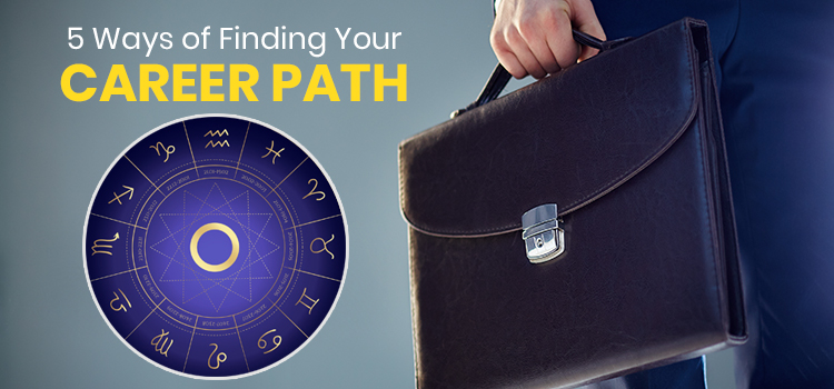 5 Ways of Finding Your Career Path | Career Astrology