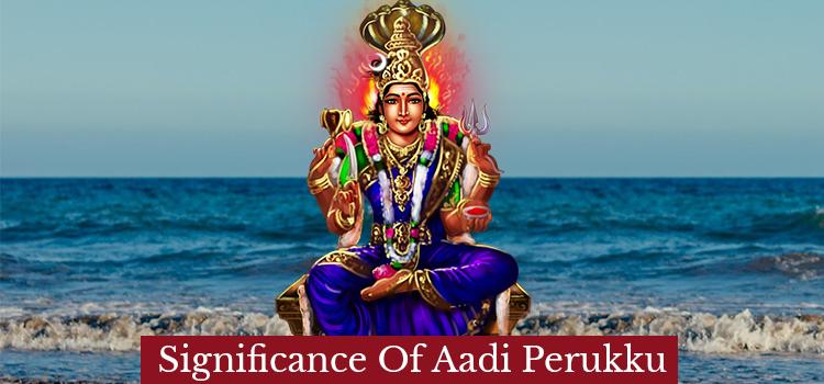 significance of aadi perukku